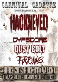 Flyer - HACKNEYED + Cypecore + Dust Bolt + Footgang